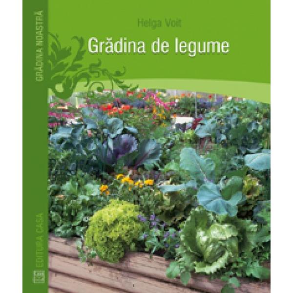 GRADINA DE LEGUME .