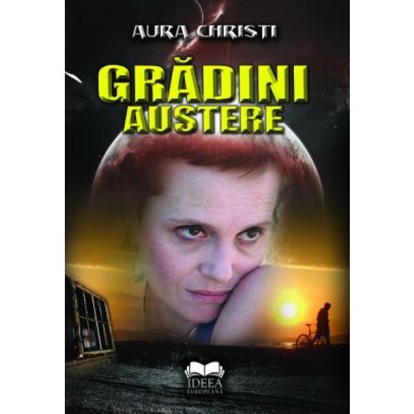 Gradini Austere, Contine Cd Audio, Christi Aura