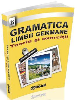 Gramatica limbii germane, teorie si exercitii - Constantin Olaru