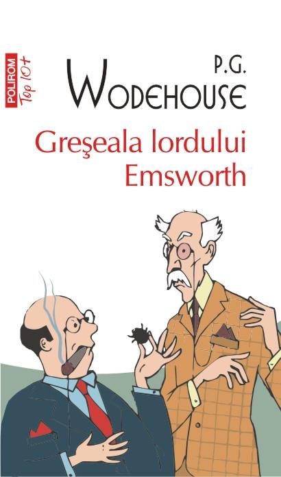 GRESEALA LORDULUI EMSWORTH TOP 10+