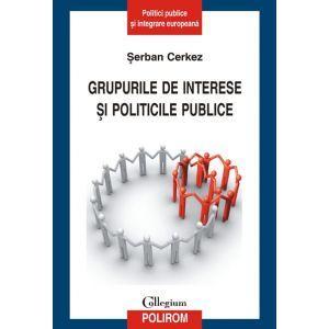 GRUPURILE DE INTERESE S I POLITICILE PUBLICE