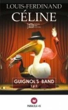 Guignol\'s band 1 si 2 - Louis-Ferdinand Celine