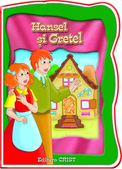 HANSEL SI GRETEL (COPERTA + 24 PAG.)