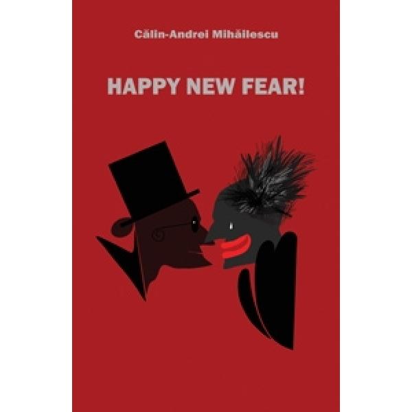 Happy new fear!, Mihailescu Calin-Andrei