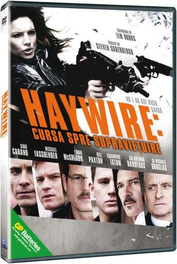 Haywire: CURSA PENTRU SUPRAVIETUIRE