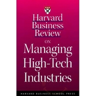 Hbr On Managing High, Tech Industries, ***