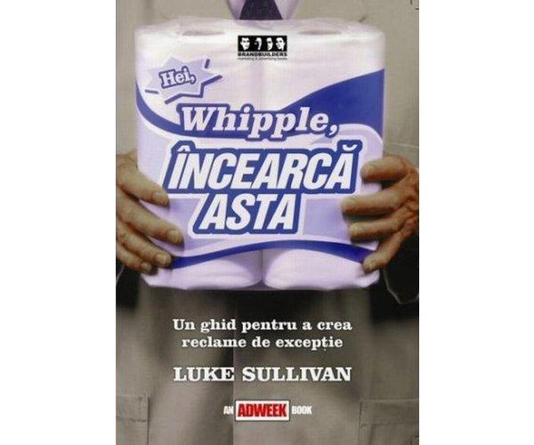 HEI, WHIPPLE, INCEARCA ASTA