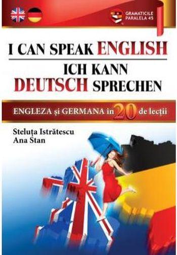 I CAN SPEAK ENGLISH. ICH KANN DEUTSCH SPRECHEN
