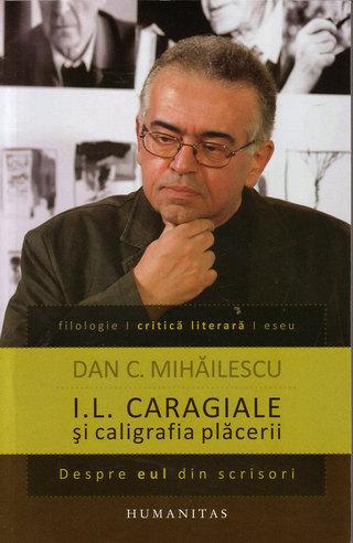 I.L. CARAGIALE SI CALIGRAFIA PLACERII