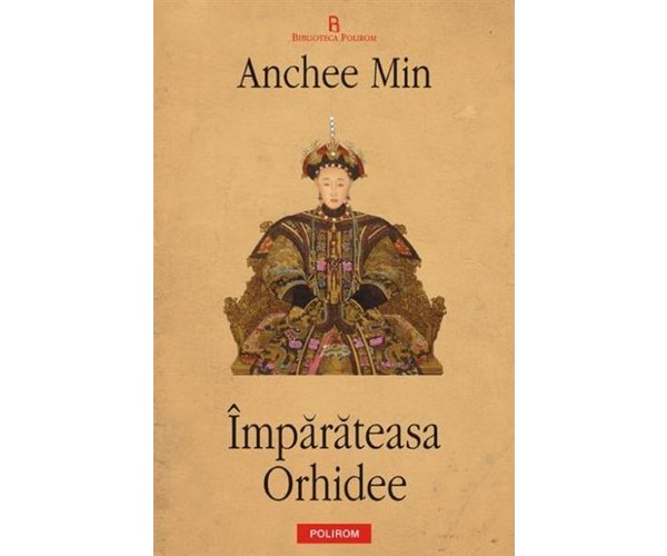 Imparateasa Orhidee, Anchee Min