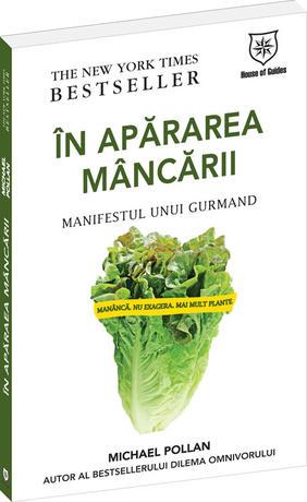 IN APARAREA MANCARII - MANIFESTUL UNUI GURMAND