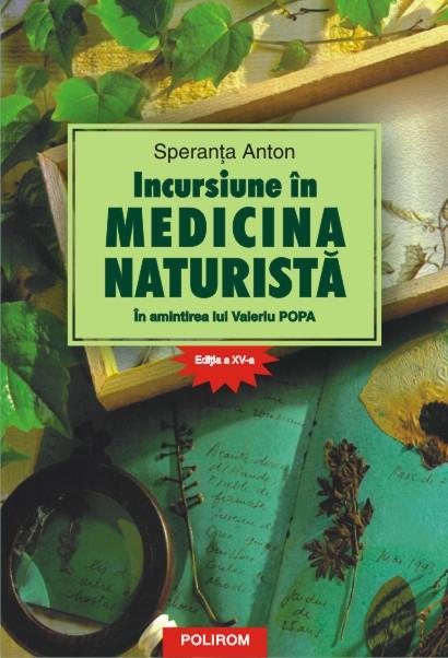 INCURSIUNE IN MEDICINA NATURISTA. IN AMINTIREA LUI VALERIU POPA EDITIA 15