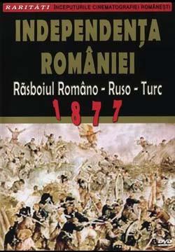 INDEPENDENTA ROMANIEI RAZBOIUL ROMQANO-RUSO-T