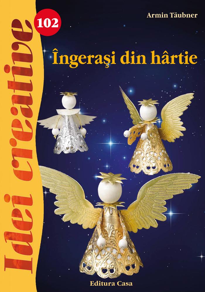 INGERASI DIN HARTIE-IDEI CREATIVE 102