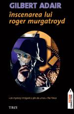 INSCENAREA LUI ROGER MU R MURGATROYD