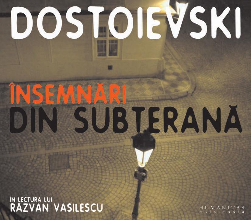Insemnari din subterana (reeditare) 2 cd\'s - F. M. Dostoievski