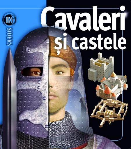 INSIDERS - CAVALERI SI CASTELE