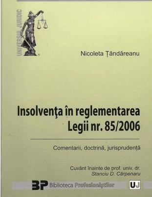 INSOLVENTA IN REGLEMENTAREA LEGII NR 85/2006