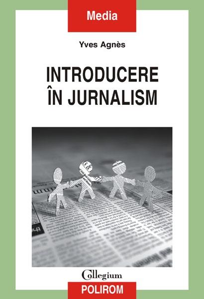 INTRODUCERE IN JURNALISM