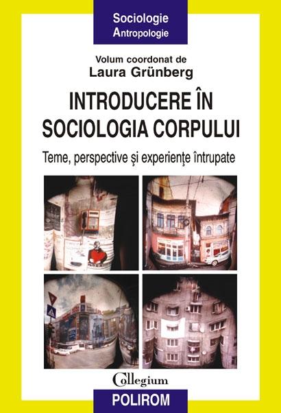 INTRODUCERE IN SOCIOLOG IA CORPULUI