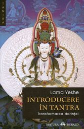 Introducere in Tantra - Yeshe Lama