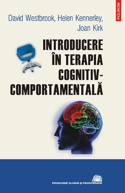 INTRODUCERE IN TERAPIA COGNITIV-COMPORTAMENTALA