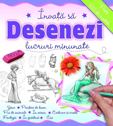 INVATA SA DESENEZI - LUCRURI MINUNATE