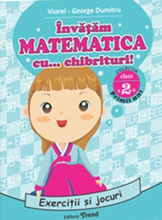 INVATAM MATEMATICA CU CHIBRITURI CLASA 2