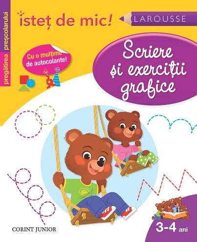 ISTET DE MIC. SCRIERE SI EXERCITII GRAFICE (3-4 ANI)