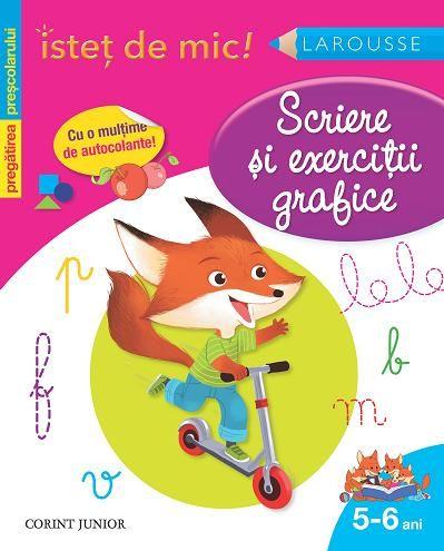ISTET DE MIC. SCRIERE SI EXERCITII GRAFICE (5-6 ANI)