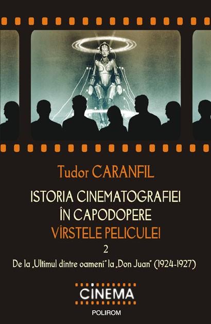 ISTORIA CINEMATOGRAFIEI IN CAPODOPERE. VIRSTELE PELICULEI VOLUMUL 2