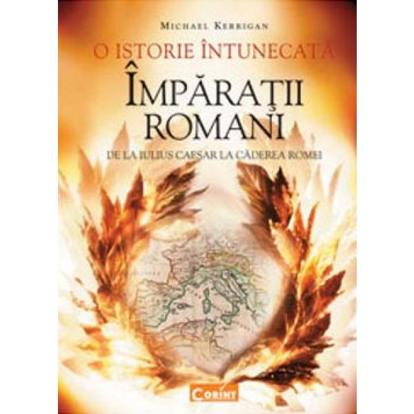 ISTORIA IMPARATILOR ROMANI