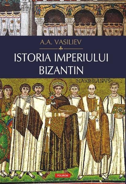 ISTORIA IMPERIULUI BIZANTIN CARTONATA