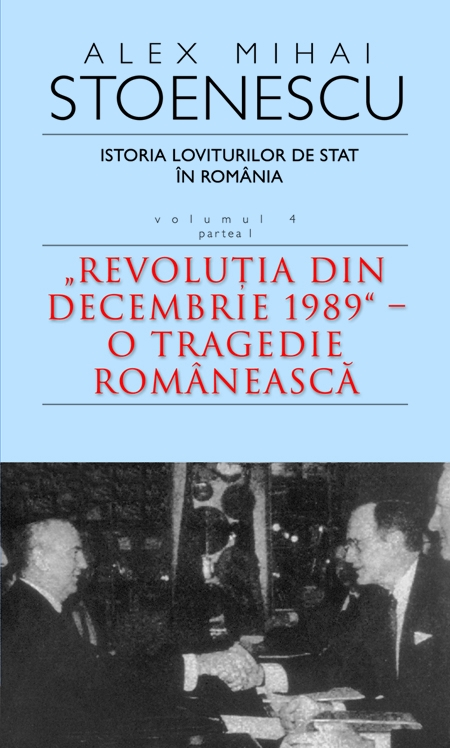 ISTORIA LOVITURILOR DE STAT VOLUMUL 4 PARTEA 1