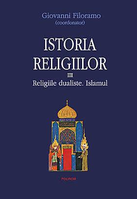 ISTORIA RELIGIILOR VOLUMUL 3