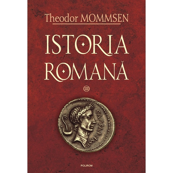 ISTORIA ROMANA, VOL II I  (CARTONAT).