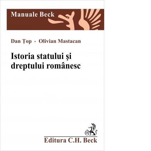 ISTORIA STATULUI SI DRE DREPTULUI ROMANESC