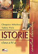 Istorie caiet clasa a IV-a semestrul I + II - Tudora Pitila