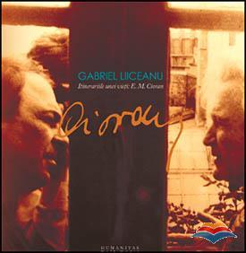 ITINERARIILE UNEI VIETI: E.M. CIORAN   REEDIT. CD
