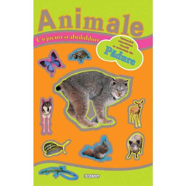 JOCURI SI ABT. CU ANIMALE DIN PADURE