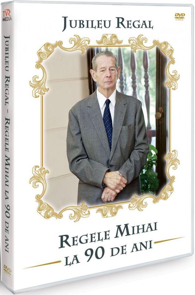 JUBILEU REGAL -REGELE MIHAI LA 90 DE ANI