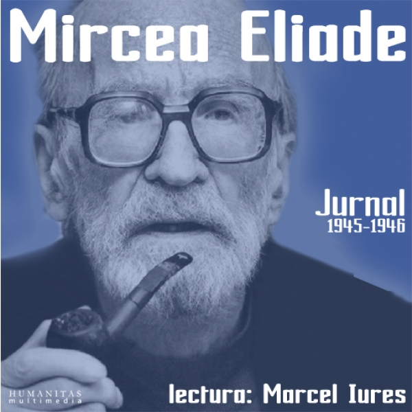 Cd Jurnal 1945-1946 - Mircea Eliade