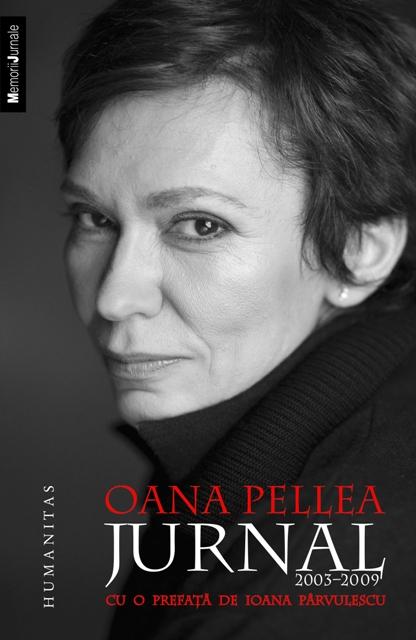 JURNAL 2003-2009.OANA PELLEA REEDITARE