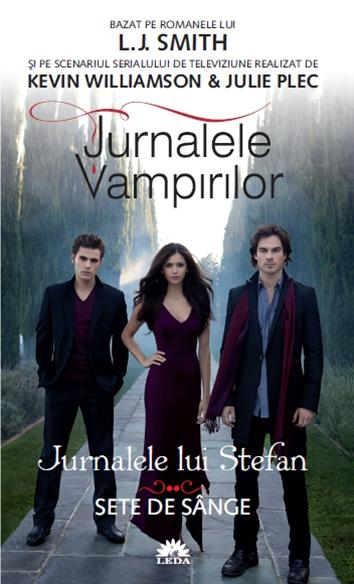 JURNALELE LUI STEFAN VOLUMUL 2. SETE DE SANGE