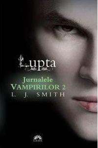 JURNALELE VAMPIRILOR VOL. 2 - LUPTA