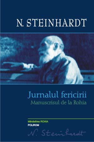 JURNALUL FERICIRII. MANUSCRISUL DE LA ROHIA. VARIANTA INEDITA