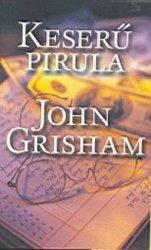 Keseru Pirula, John Grisham