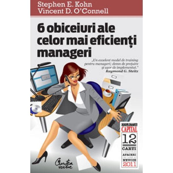 6 OBICEIURI ALE CELOR MAI EFICIENTI MANAGERI KIOSK