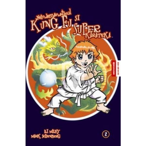 Neindemanaticul Kung Fu Si Superkarateka,  Marvin Se Impiedica De-a Binelea, Vol 2, D. J. Milky, Mark Seidenberg
