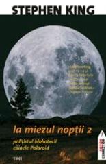 LA MIEZUL NOPTII 2.POLI TISTUL BIBLIOTECII.CAIN